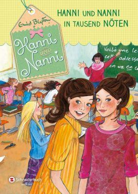 Hanni und Nanni - Hanni und Nanni in tausend Nöten, Enid Blyton