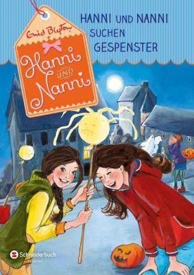 Hanni und Nanni suchen Gespenster, Enid Blyton