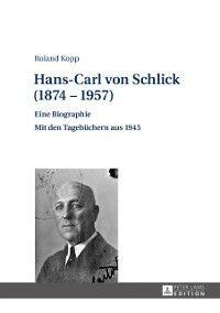 Hans-Carl von Schlick (1874-1957), Roland Kopp