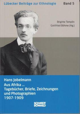 Hans Jobelmann: Aus Afrika ...