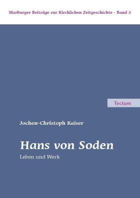 Hans von Soden - Jochen-Christoph Kaiser |