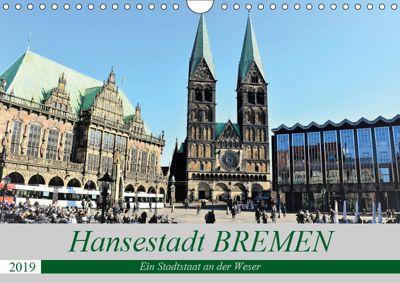 Hansestadt Bremen - Ein Stadtstaat an der Weser (Wandkalender 2019 DIN A4 quer), Günther Klünder