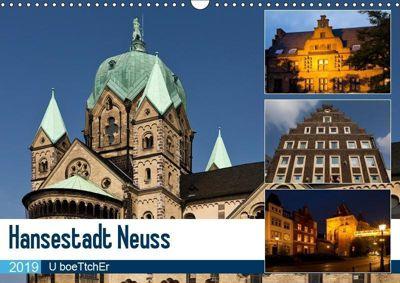 Hansestadt Neuss (Wandkalender 2019 DIN A3 quer), U boeTtchEr, U. Boettcher