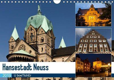 Hansestadt Neuss (Wandkalender 2019 DIN A4 quer), U boeTtchEr, U. Boettcher