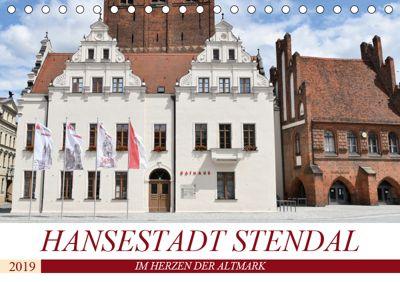Hansestadt Stendal (Tischkalender 2019 DIN A5 quer), Markus Rein