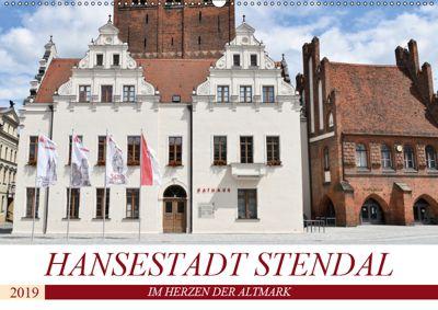 Hansestadt Stendal (Wandkalender 2019 DIN A2 quer), Markus Rein