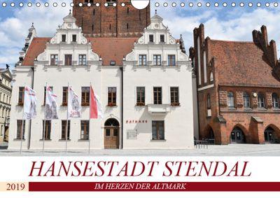 Hansestadt Stendal (Wandkalender 2019 DIN A4 quer), Markus Rein