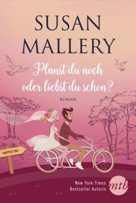 Happily-Serie: Planst du noch oder liebst du schon?, Susan Mallery