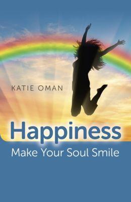Happiness, Katie Oman