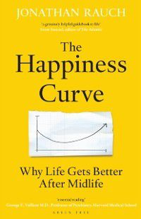 Happiness Curve, Jonathan Rauch