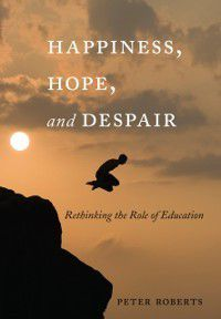 Happiness, Hope, and Despair, Peter Roberts