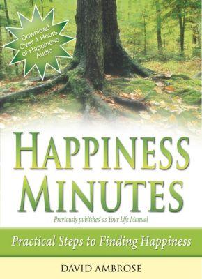 Happiness Minutes, David Ambrose