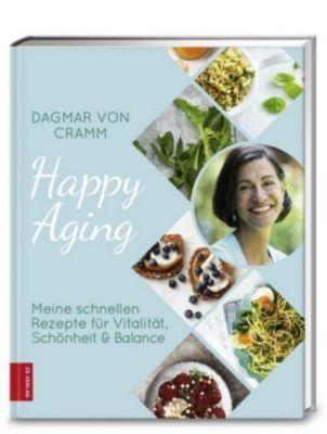 Happy Aging - Dagmar von Cramm |