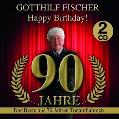 Happy Birthday! 90 Jahre - Das Beste aus 70 Jahren Tonaufnahmen (2 CDs), Gotthilf Fischer