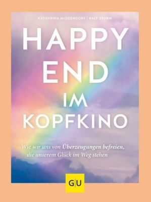 Happy-End im Kopfkino, Katharina Middendorf, Ralf Sturm