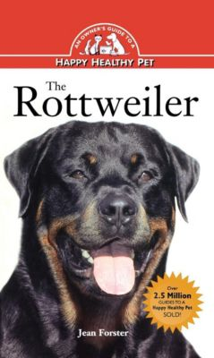 Happy Healthy Pet: Rottweiler, Jean Forster
