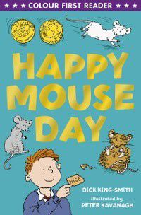 Happy Mouseday, Dick King-Smith