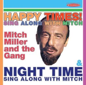 Happy Times! Sing Along With Mitch/Night Time Si, Mitch Miller