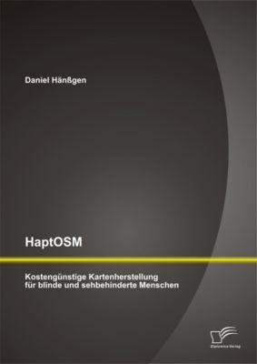 HaptOSM: Kostengünstige Kartenherstellung für blinde und sehbehinderte Menschen, Daniel Hänssgen
