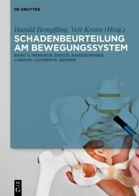 Harald Hempfling; Veit Krenn: Schadenbeurteilung a: Band 2 Schadenbeurteilung am Bewegungssystem, Harald Hempfling, Veit Krenn