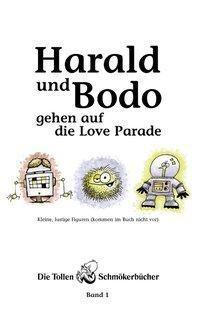 Harald und Bodo gehen auf die Love Parade - Peter Lau pdf epub