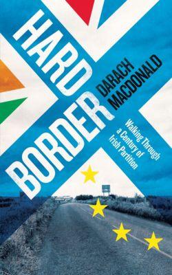 Hard Border, Darach MacDonald