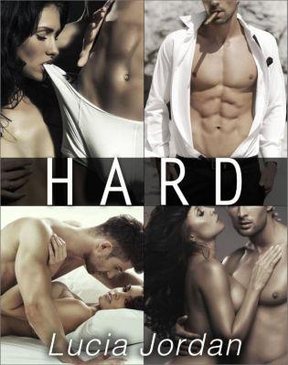 Hard: Hard - Complete Series, Lucia Jordan