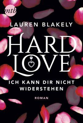 Hard Love - Ich kann dir nicht widerstehen! - Lauren Blakely |