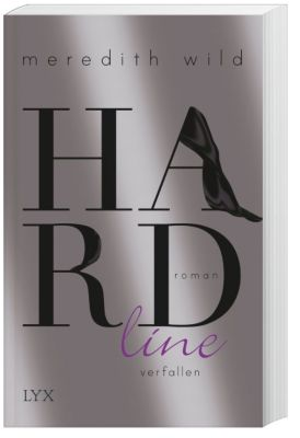 Hardline - verfallen, Meredith Wild