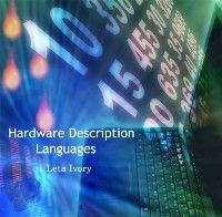 Hardware Description Languages, Leta Ivory