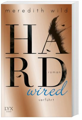 Hardwired - verführt, Meredith Wild