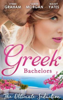 Harlequin - M&B Single Titles eBook - eBooks: Greek Bachelors: The Ultimate Seduction: The Petrakos Bride / One Night...Nine-Month Scandal / One Night to Risk it All (Mills & Boon M&B), Lynne Graham, Sarah Morgan, Maisey Yates