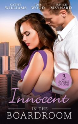 Harlequin - M&B Single Titles eBook - eBooks: Innocent In The Boardroom: At Her Boss's Pleasure / Her Boss by Day... / How to Sleep with the Boss (Mills & Boon M&B), Cathy Williams, Janice Maynard, Joss Wood