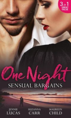 Harlequin - M&B Single Titles eBook - eBooks: One Night: Sensual Bargains: Nine Months to Redeem Him / A Deal with Benefits / After Hours with Her Ex (Mills & Boon M&B), Susanna Carr, Jennie Lucas, Maureen Child