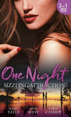 Harlequin - M&B Single Titles eBook - eBooks: One Night: Sizzling Attraction: Married for Amari's Heir / Damaso Claims His Heir / Her Secret, His Duty (Mills & Boon M&B), Carla Cassidy, Annie West, Maisey Yates