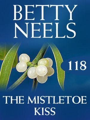 Harlequin - M&B Single Titles eBook - eBooks: The Mistletoe Kiss (Mills & Boon M&B) (Betty Neels Collection, Book 118), Betty Neels