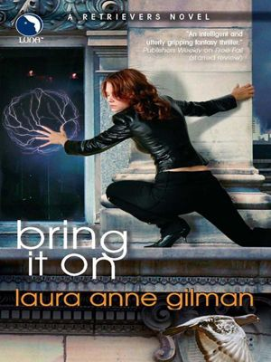 Harlequin - Mira eBook - Mira Legacy: Bring It On (A Retrievers Novel, Book 3), Laura Anne Gilman