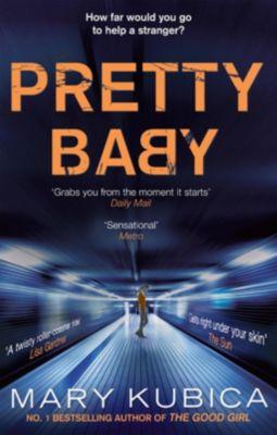 Harlequin - Mira eBook - Mira Legacy: Pretty Baby, Mary Kubica