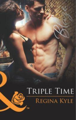 Harlequin - Series eBook - Blaze: Triple Time (Mills & Boon Blaze) (The Art of Seduction, Book 2), Regina Kyle