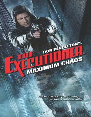 Harlequin - Series eBook - Gold Eagle Series: Maximum Chaos, Don Pendleton