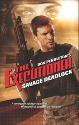 Harlequin - Series eBook - Gold Eagle Series: Savage Deadlock, Don Pendleton