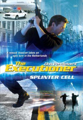 Harlequin - Series eBook - Gold Eagle Series: Splinter Cell, Don Pendleton