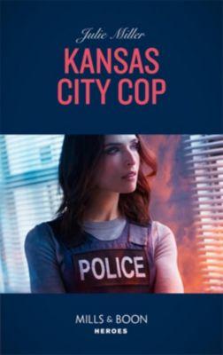 Harlequin - Series eBook - Intrigue: Kansas City Cop (Mills & Boon Heroes) (The Precinct, Book 10), Julie Miller