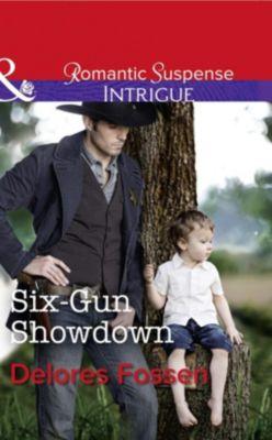 Harlequin - Series eBook - Intrigue: Six-Gun Showdown (Mills & Boon Intrigue) (Appaloosa Pass Ranch, Book 5), Delores Fossen