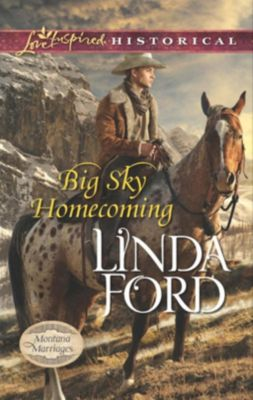 Harlequin - Series eBook - Love Inspired: Big Sky Homecoming (Mills & Boon Love Inspired Historical) (Montana Marriages, Book 3), Linda Ford
