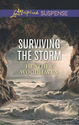 Harlequin - Series eBook - Love Inspired: Surviving The Storm (Mills & Boon Love Inspired Suspense), Heather Woodhaven