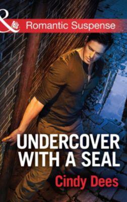 Harlequin - Series eBook - Romantic Suspense: Undercover with a SEAL (Mills & Boon Romantic Suspense) (Code: Warrior SEALs, Book 1), Cindy Dees