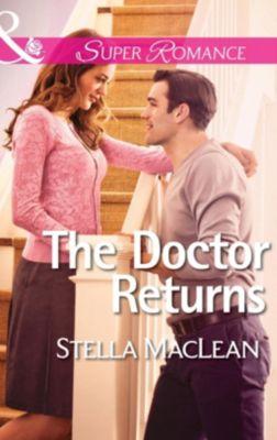 Harlequin - Series eBook - Super Romance: The Doctor Returns (Mills & Boon Superromance) (Life in Eden Harbor, Book 1), Stella MacLean