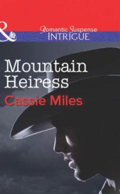 Harlequin - Series - Intrigue: Mountain Heiress (Mills & Boon Intrigue), Cassie Miles