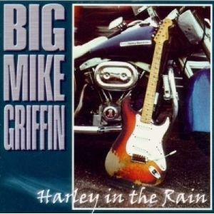 """Harley In The Rain, """"big""""mike Griffin"""
